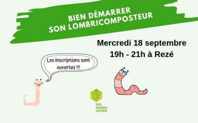 Rendez-vous le 18 septembre à Rezé pour bien gérer votre lombricomposteur